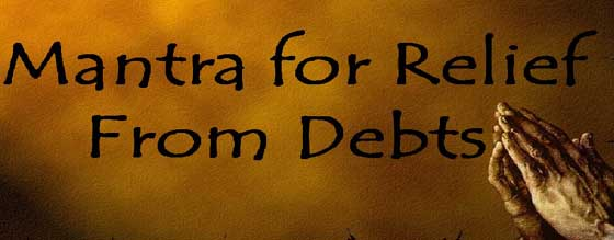 Mantra for debt removal – Rin mukti mantra in Hindi