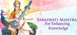 Saraswati Mantras for Education, Wisdom and Knowledge