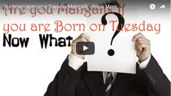 Are People born on Tuesday manglik or not Mangalik