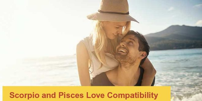 Scorpio and Pisces – Love and Sexual Compatibility