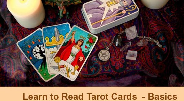 Learn to Read Tarot Cards  – Basics