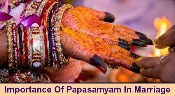 The Importance Of Papasamyam In Marriage